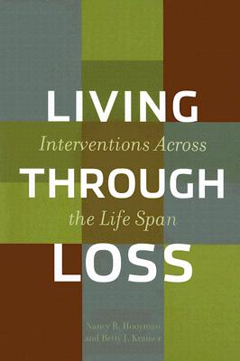 Living Through Loss By Hooyman, Nancy R./ Kramer, Betty J.